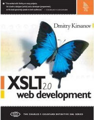 Dmitry Kirsanov, XSLT 2.0 Web Development, Amazon.com